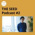 [ THESEED | Podcast ]日本でモバイルペイメントはどのように発展していくか